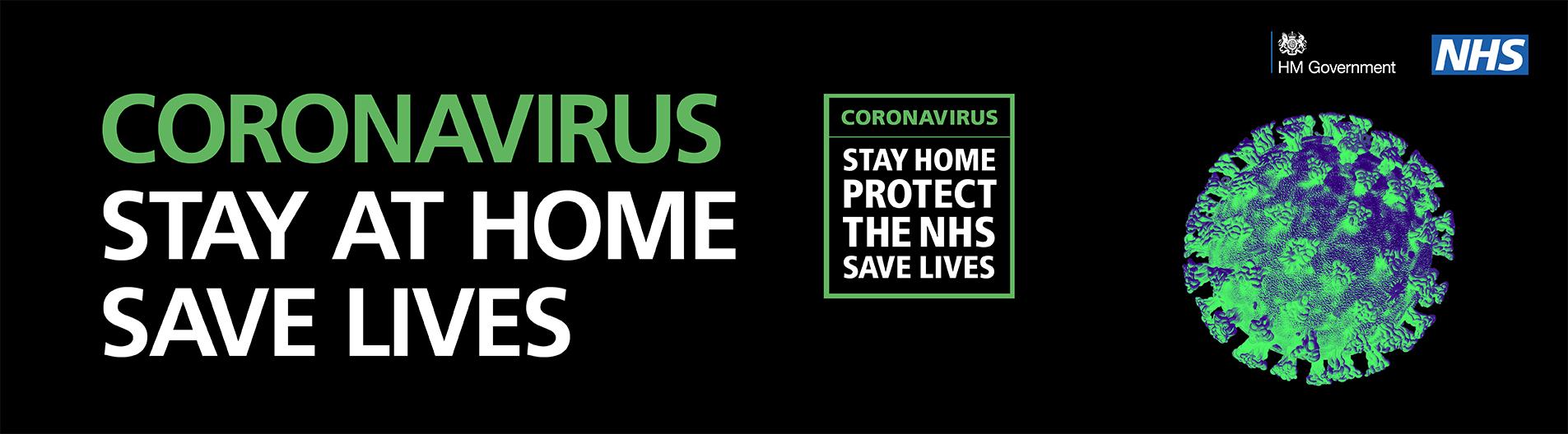 Coronavirus - Stay at Home - Save Lives